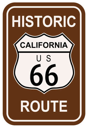 66: California Historic Route 66 traffic sign with the legend HISTORIC ROUTE US 66 Illustration
