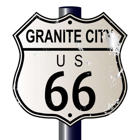 66: Granite City Route 66 traffic sign over a white background and the legend ROUTE US 66 Illustration