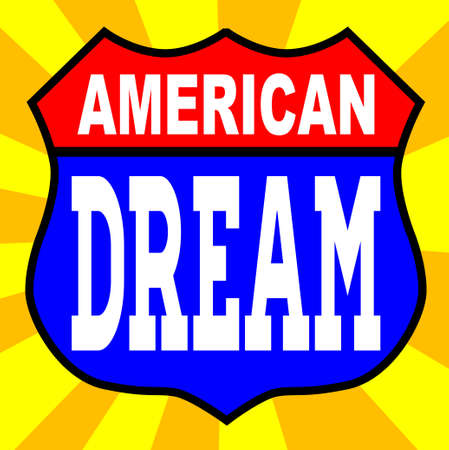 american dream: Route 66 style traffic sign with the legend American Dream Illustration