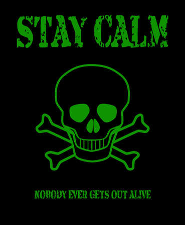 plunder: A pirate flag of the skull and cross bones or Jolly Rodger with a stay calm message Illustration