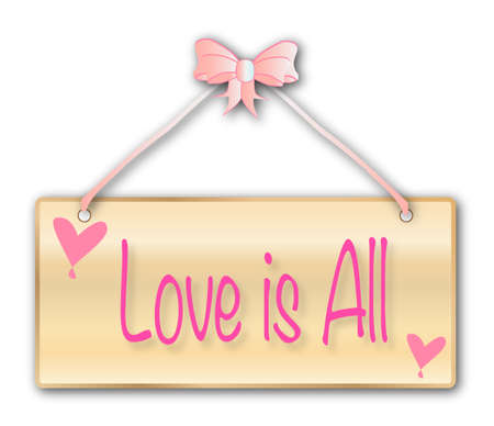 woodgrain: Love is All sign in woodgrain with light pink ribbon and bow over a white background with love cartoon hearts