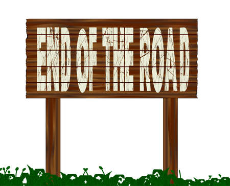 trafic: A wooden sign with the legend End Of The Road