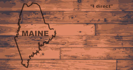 motto: Maine state map brand on wooden boards with map outline and state motto
