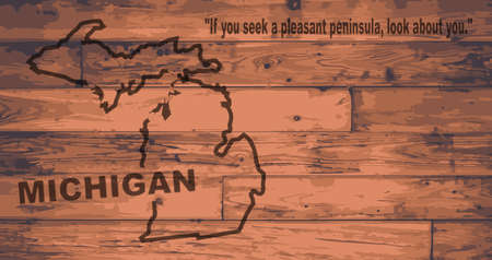 motto: Michigan state map brand on wooden boards with map outline and state motto