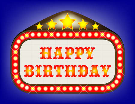 las vegas lights: A movie theatre marquee with the message Happy Birthday Illustration
