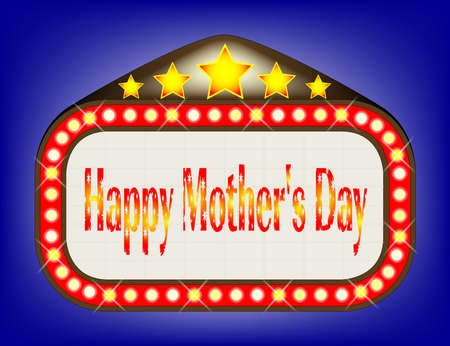 las vegas lights: A movie theatre marquee with the message Happy Mothers Day