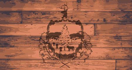 branded: Vermont State Flag branded onto wooden planks Illustration