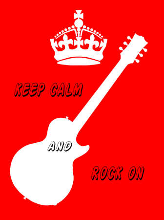 paul: Keep Calm crown poster with guitar and rock on text Illustration