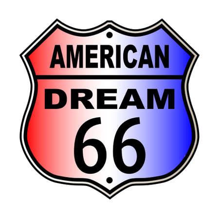 highway 6: American Dream Route 66 traffic sign over a white background