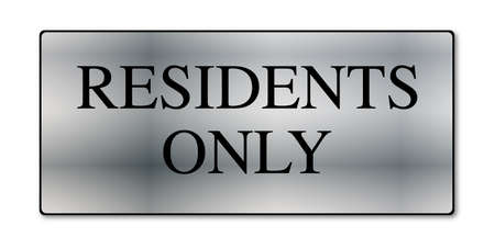 residents: A metal residents only sign over a white background Illustration