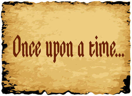 once: A parchment background of browns shades and black over a white background with the text once upon a time
