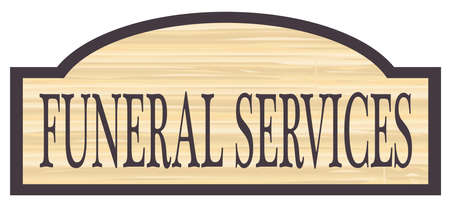 Funeral Services store stylish wooden store sign over a white background Illustration