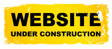 A yellow and black website under construction sign with heavy grunge over a white background