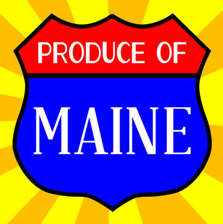 produce: Route 66 style traffic sign with the legend Produce Of Maine