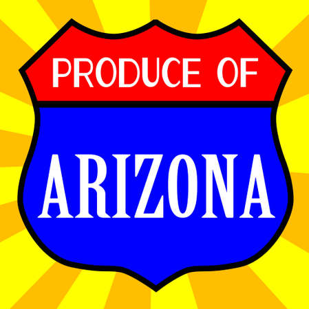produce: Route 66 style traffic sign with the legend Produce Of Arizona Illustration