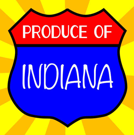 produce: Route 66 style traffic sign with the legend Produce Of Indiana