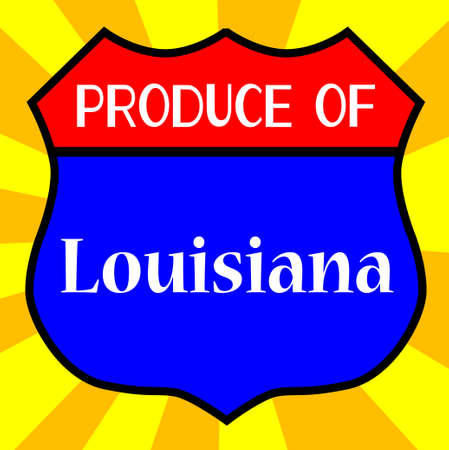 legend: Route 66 style traffic sign with the legend Produce Of Louisiana Illustration