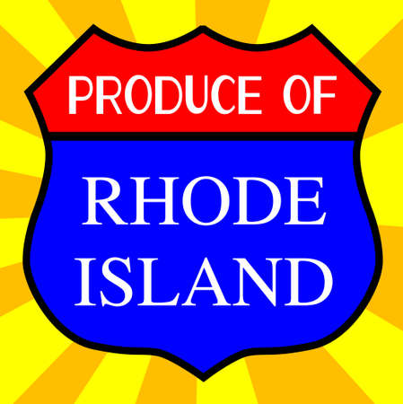 produce: Route 66 style traffic sign with the legend Produce Of Rhode Island