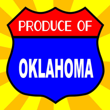 highway 6: Route 66 style traffic sign with the legend Produce Of Oklahoma Illustration
