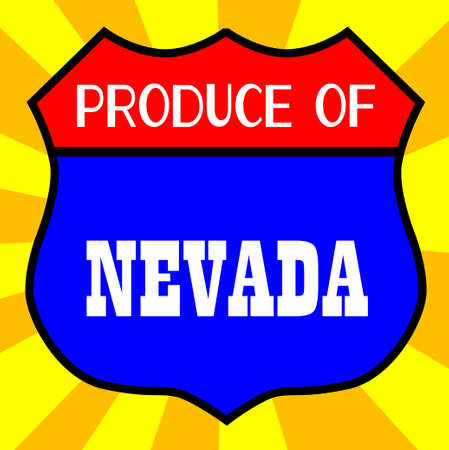 legend: Route 66 style traffic sign with the legend Produce Of Nevada
