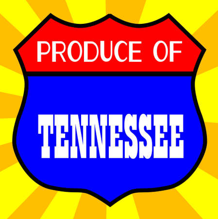 highway 6: Route 66 style traffic sign with the legend Produce Of Tennessee Illustration
