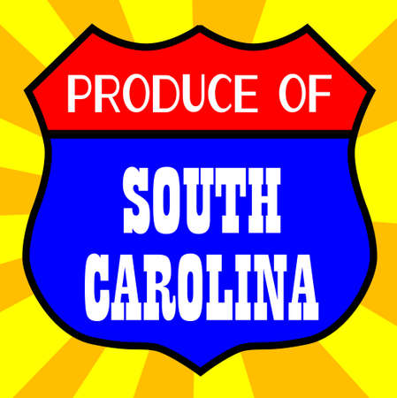 legend: Route 66 style traffic sign with the legend Produce Of South Carolina