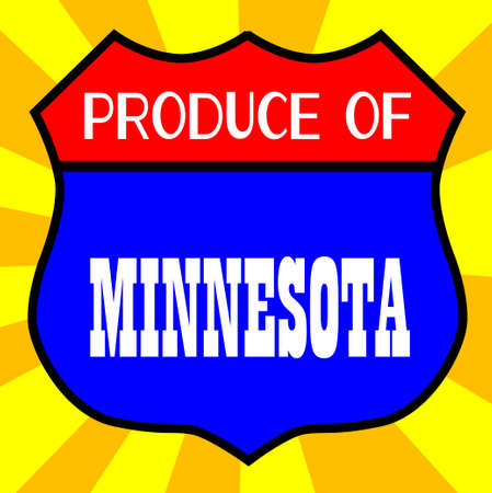 produce: Route 66 style traffic sign with the legend Produce Of Minnesota Illustration