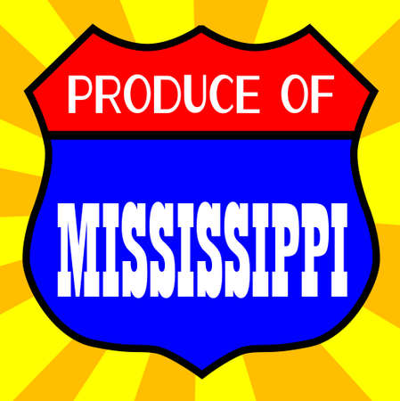 produce: Route 66 style traffic sign with the legend Produce Of Mississippi Illustration