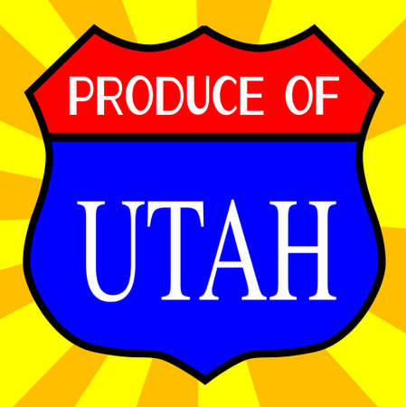 highway 6: Route 66 style traffic sign with the legend Produce Of Utah