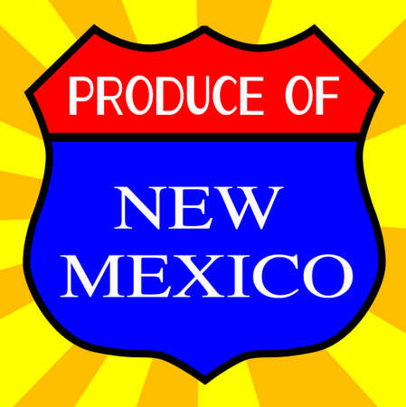 legend: Route 66 style traffic sign with the legend Produce Of New Mexico Illustration