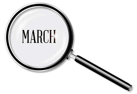 larger: A magniying glass over March over a white background