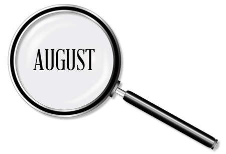 private eye: A magniying glass over August over a white background