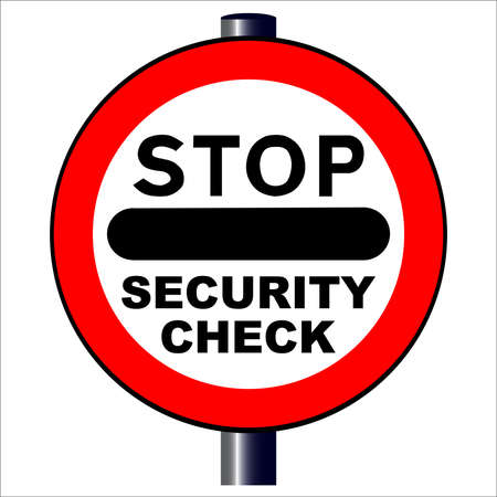 security check: A large stop security check sign isolated over a white background