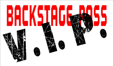 admittance: A typical VIP back stage pass badge Illustration
