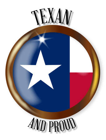 texan: Texas state flag button with a gold metal circular border over a white background with the text Texan and Proud Illustration