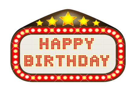 birthday greetings: A Happy Birthday movie theatre or theatre marquee. Illustration