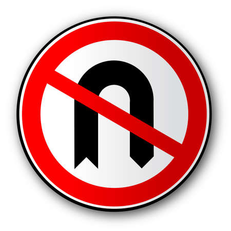 A large round red traffic sign displaying the No U Turn symbol