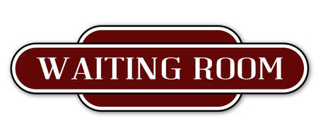 name plate: A waiting room station name plate over a white background Illustration