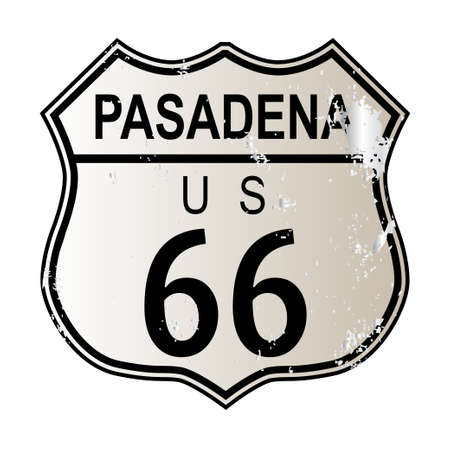 66: Pasadena Route 66 traffic sign over a white background and the legend ROUTE US 66 Illustration