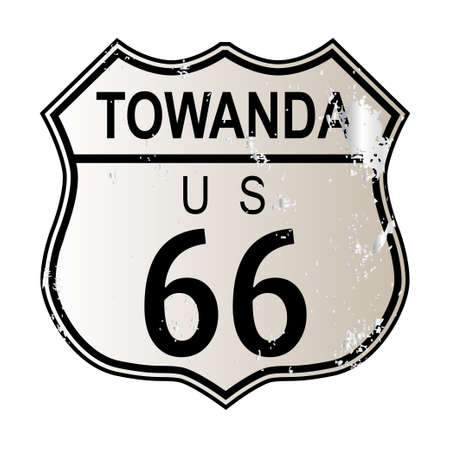 highway 6: Towanda Route 66 traffic sign over a white background and the legend ROUTE US 66