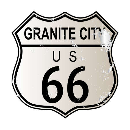highway 6: Granite City Route 66 traffic sign over a white background and the legend ROUTE US 66 Illustration