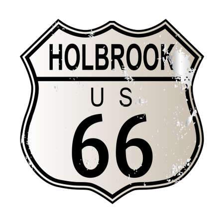 highway 6: Holbrook Route 66 traffic sign over a white background and the legend ROUTE US 66
