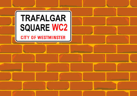 cemented: The street name sign from Trafalgar Square on a red brick wall