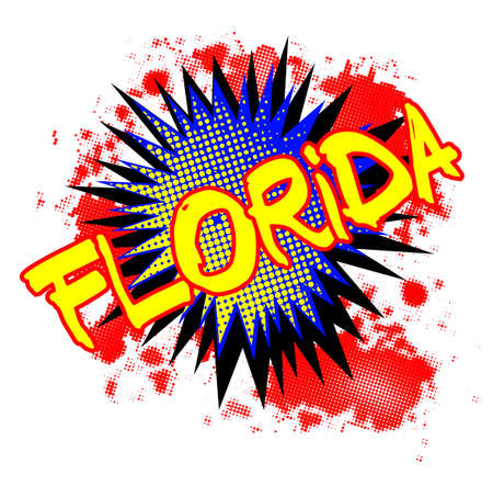 A comic cartoon style Florida exclamation explosion over a white background Illustration