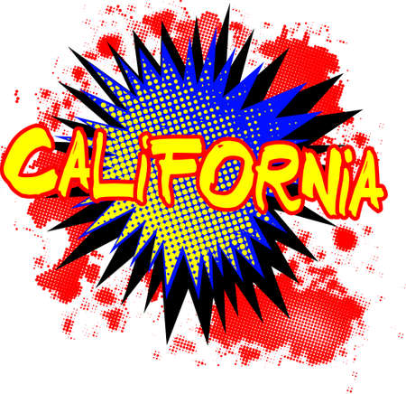 A comic cartoon style California exclamation explosion over a white background Illustration