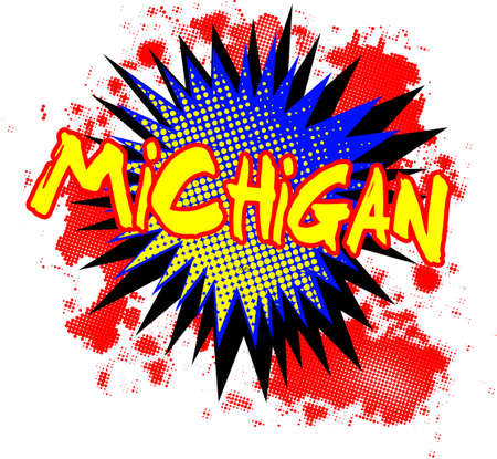 A comic cartoon style Michigan exclamation explosion over a white background Illustration