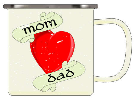 A typical white enamel tin cup with white mottle FX and Mom and Dad red heart over a white background Illustration