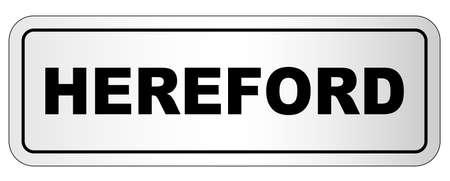 The city of Hereford nameplate on a white background Ilustração