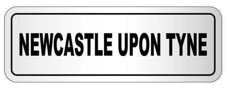 The city of Newcastle Upon Tyne nameplate on a white background