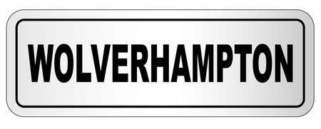 Wolverhampton nameplate on a white background Ilustração